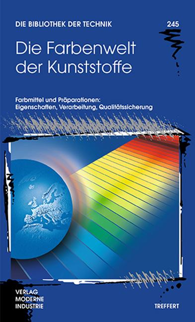Titelseite Buch Die Farbenwelt der Kunststoffe - Eigenschaften, Verarbeitung, Qualitätssicherung von Färbemitteln und Präparationen herausgegeben von Treffert